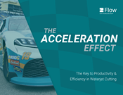 Acceleration: The Key to Productivity and Efficiency in Waterjet Cutting